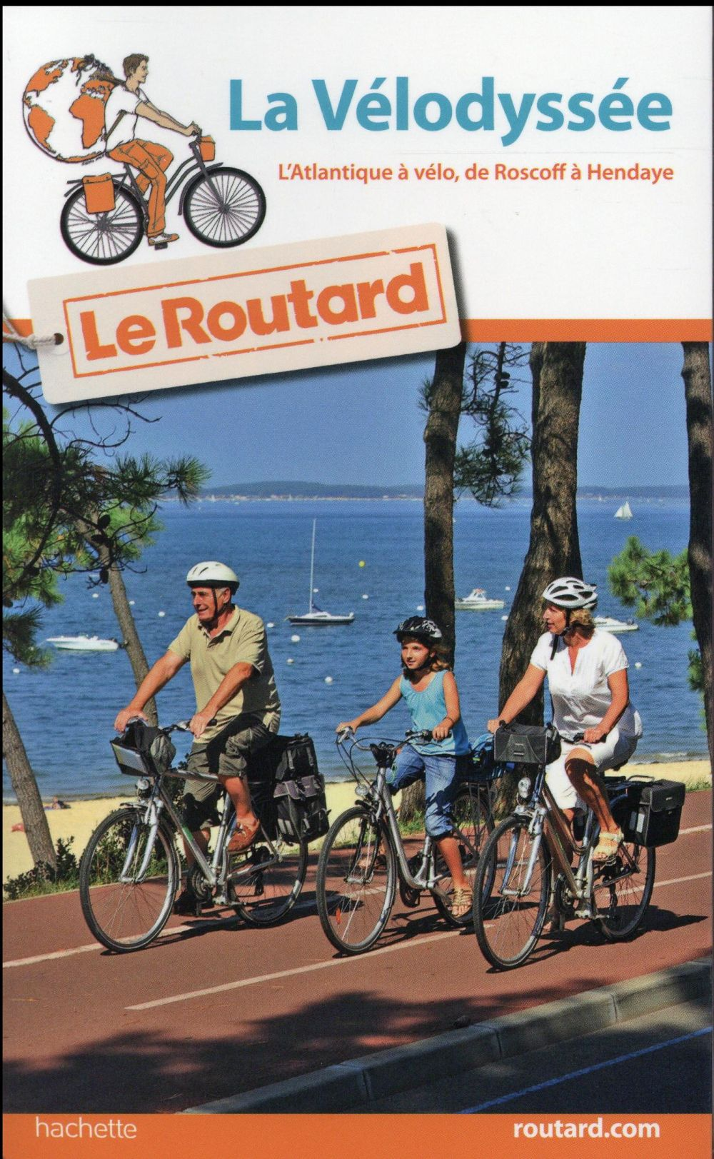 GUIDE DU ROUTARD LA VELODYSSEE 20162017